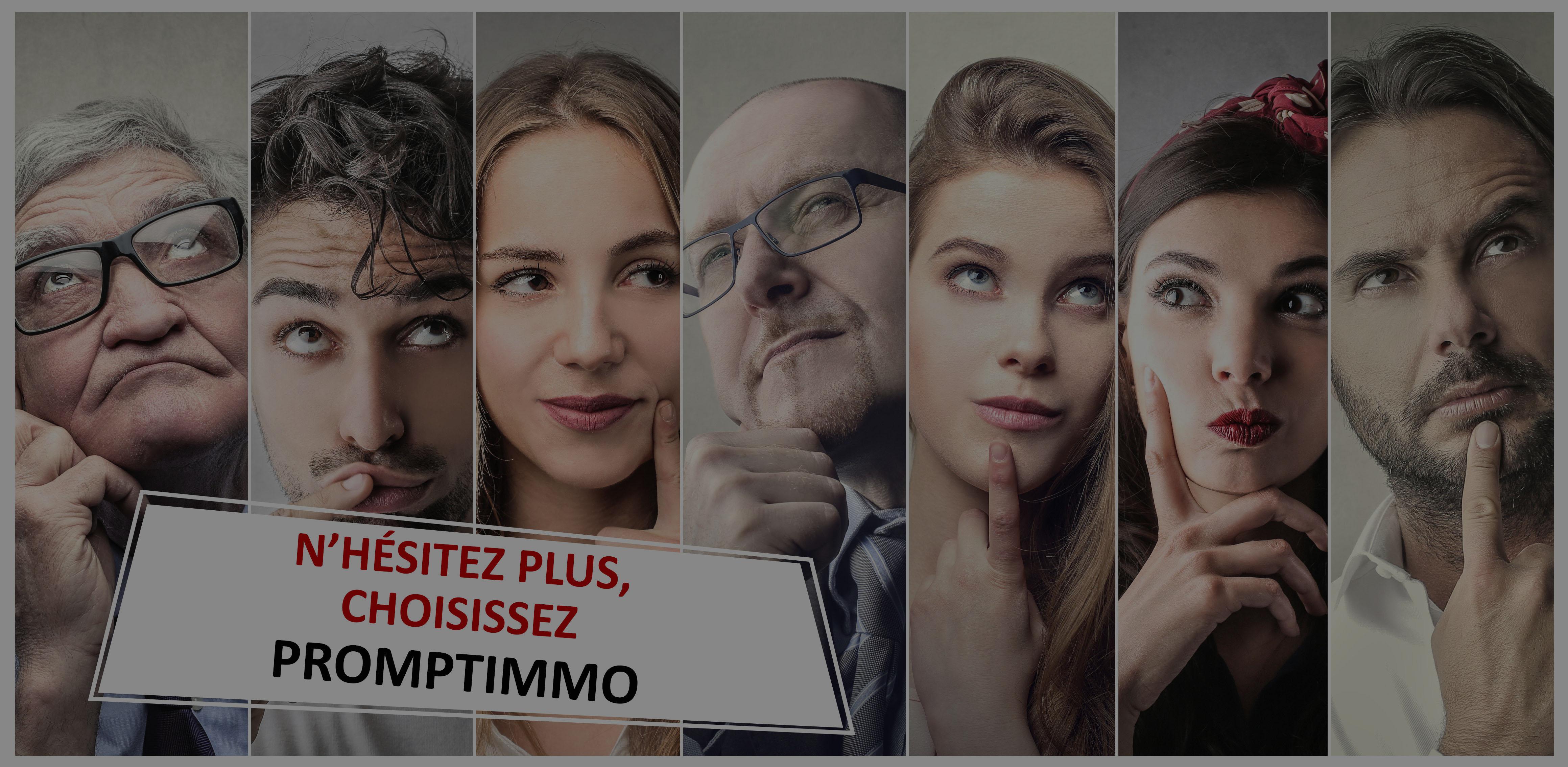 LES PROFESSIONNELS DE L'IMMOBILIER SONT TOUS CHEZ PROMPTIMMO